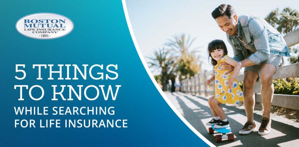 5 Things to Know While Searching For Life Insurance